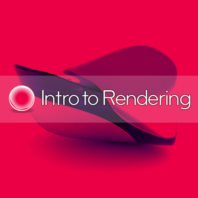 Intro to Rendering